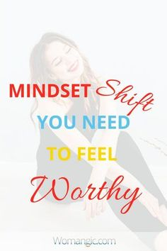 Mindset Shift You Need To Feel Worthy Mindset Quotes, Success Mindset, Positive Mindset, Life Quotes, Growth Mindset, Mom Quotes, Self Development, Personal Development, Affirmations