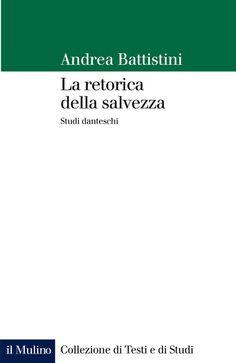 Libreria Medievale: La retorica della salvezza