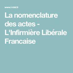 La nomenclature des actes - L'Infirmière Libérale Francaise