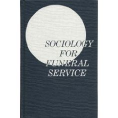 Sociology for Funeral Service