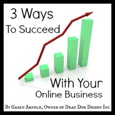 3 Ways To Succeed With Your Online #Business