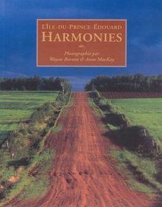 Les Îles du Prince Édouard: Harmonies de Wayne Barrett http://www.amazon.ca/dp/1551093642/ref=cm_sw_r_pi_dp_Dco4ub0MJPX2B