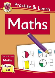 CGP Practise & Learn: Maths (Ages 7-8) from BrightMinds