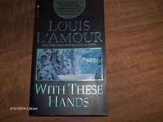Louis L'AMOUR With These Hands.11 Short Stories Western to Murder.