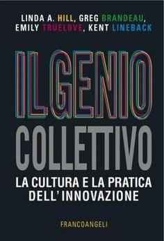 Prezzi e Sconti: Il #genio collettivo. la cultura e la pratica  ad Euro 17.99 in #Emily truelove greg brandeau #Book scienze gestionali