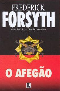10 Livros de Frederick Forsyth para ter na estante...