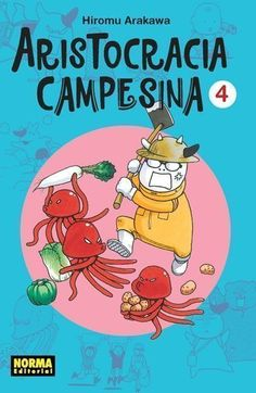 ARISTOCRACIA CAMPESINA 4  ISBN 9788467925975 Manga de Hiromu Arakawa