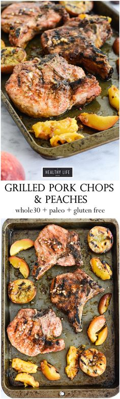 Grilled Pork Chops and Peaches | Paleo Recipes | Gluten Free Recipes | One Pan Dinner Recipes | Healthy Weeknight Dinner Recipes | Peach Recipes | Pork Chop Recipes