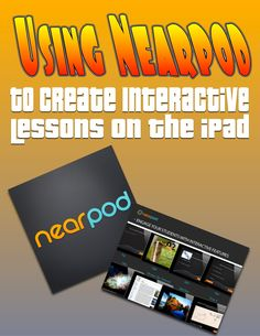 Using Nearpod to create interactive lessons on the iPad
