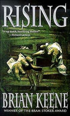 Brian Keene - The Rising   Great take on generic zombie stories. Sequel was great too.