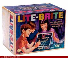 Lite-Brite - I always wanted one as a kid...bought myself one as an adult...have no idea where it is now.