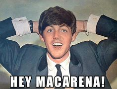 ill do the macarena with you paul