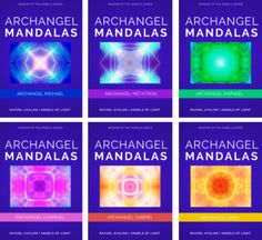 Archangel Mandalas -- Wisdom of the Angels -- Sacred Images for Meditation, Spiritual Connection, and Healing with the Archangels www.angelsoflight44.com