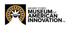 Henry Ford Museum of American Innovation Henry Ford Museum, Innovation, American