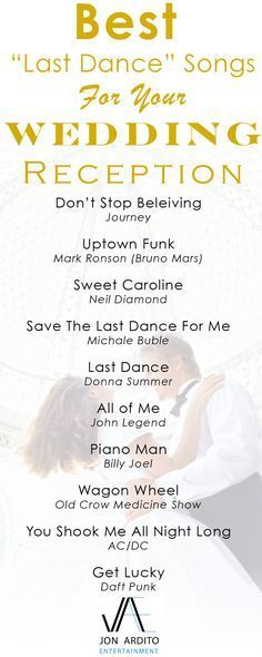 What is that one song you want people to remember at your wedding reception? Couples today place a huge emphasis on the last song of the night. This is a list of songs we've recognized as popular finales to the night.