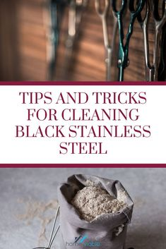 Learn how to clean black stainless steel. Read this article and find out how. #homeviable #homecleaning #homeDIY #stainlesssteelcleaning Stainless Steel Utensils, Stainless Steel Appliances, Black Stainless Steel, Best Cleaner, Oven Cleaner, House Cleaning Tips, Cleaning Hacks, All Natural Cleaning Products, Steel House