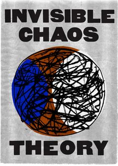 Invisible Chaos Theory illustration by Neasden Control Centre