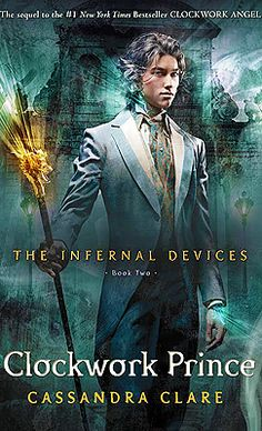 THE INFERNAL DEVICES by Cassandra Clare| Clockwork Prince by Cassandra Clare is the second book in The Infernal Devices series. On the cover is Jem {James} Carsters.