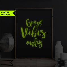 Good Vibes Only Print Glow in the Dark Print Decor Quote Bedroom Decor Print Yoga Decor Quote Motivational Gift Girlfriend Gift Girls Print by FixateDesigns on Etsy