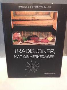 Tradisjoner, mat & merkedager - Ny bok nå i Ads