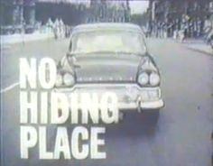 no hiding place tv series 1959 to 1967 - 236 episodes.