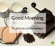 Good morning image for coffee lovers
