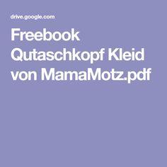 Freebook Qutaschkopf Kleid von MamaMotz.pdf Baby Sewing, Sewing Ideas, Babys, Bubble, Fashion, Little Dresses, Sewing For Kids, Tutorials, Breien