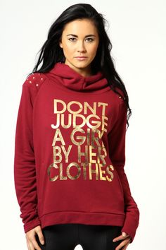 Larna Dont Judge Hooded Sweatshirt