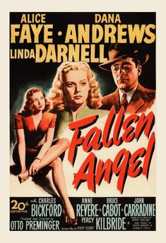 Fallen Angel Century Fox, One Sheet X Film Noir. Starring Alice Faye, Dana - Available at Sunday Internet Movie Poster. Old Movies, Vintage Movies, Vintage Posters, Vintage Art, Poster A3, Movie Poster Art, Classic Movie Posters, Classic Films, Cinema Posters