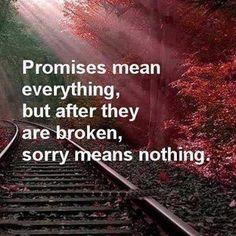 Promises quotes quote sad truth sorry promises instagram quotes