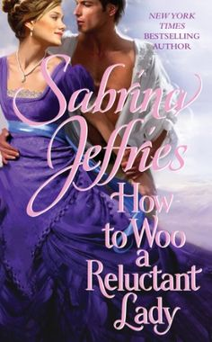 How to Woo a Reluctant Lady (The Hellions of Halstead Hall Book 3) - Kindle edition by Sabrina Jeffries. Romance Kindle eBooks @ Amazon.com.