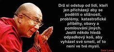 Dalai Lama, Motto, Motivation, Love, Quotes, Inspiration, Originals, Angels, Fun