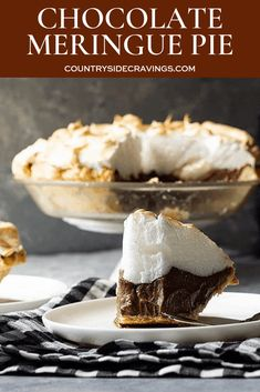 An Old Fashioned Chocolate Meringue Pie filled with rich chocolate filling and topped with soft pillowy meringue. Homemade Chocolate Pie, Chocolate Meringue Pie, Chocolate Pie Recipes, Chocolate Desserts, Chocolate Filling, White Chocolate, Meringue Food, German Chocolate, Apple Desserts
