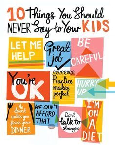 Don't say these to your kids
