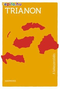 Trianon - A békeszerződés Trauma, Books, Movies, Movie Posters, Products, Libros, Films, Book, Film Poster