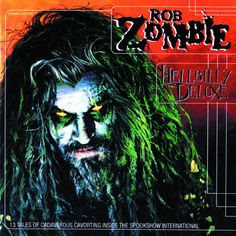 Rob Zombie, formerly the lead singer of the heavy metal band White Zombie, released his debut solo album Hellbilly Deluxe in 1998. Description from tarawojt.hubpages.com. I searched for this on bing.com/images
