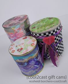 A fun way to upcycle cans! Cool2Cast Gift Cans by Heidi Borchers - featured on Cool2Craft TV - crafts, fabric, upcycle, recycle