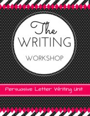 Writer's Workshop New Unit Giveaway! - The Writer's Workshop: Persuasive Letter Writing Unit is easily adaptable for grades 3-5. 20 Lessons with connection, teaching point, active engagement, and link. It includes anchor charts, minilessons, handouts and much more. This product has been adapted from Units of Study for Teaching Reading Grades 3-5 by Lucy Calkins.....  A GIVEAWAY promotion for Writing Workshop: Persuasive Letter Writing Unit from Teaching Upstairs on TeachersNotebook.com (ends…