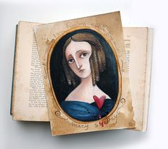 Mary Shelley   ooak  Beware... Shelley quote by MrsPeggottyArts