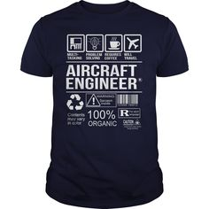 Awesome Tee For Aircraft Engineer T-Shirts, Hoodies. ADD TO CART ==► https://www.sunfrog.com/LifeStyle/Awesome-Tee-For-Aircraft-Engineer-102713512-Navy-Blue-Guys.html?id=41382