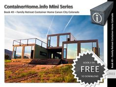 Valued Reader, Following  the incredible popularity of our digital book series – The  Most Influential Shipping Container Homes Ever Built – we  have decided to release a number of expanded  titles  for 2015 showcasing in greater detail some of the  best in Container based Construction from around the World.   This  Booklet Number 49 in the series  is free as an electronic  download.  If you are interested in reviewing our first book or any others in the series  please drop us an email, we…