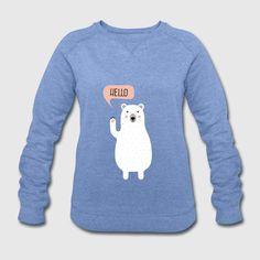 Süßer Eisbär - Hello - Winter Weihnachten Illustration. My Friend, Friends, Pullover, Sweatshirts, Sweaters, Design, Fashion, Christmas Illustration, Winter Christmas