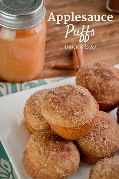Applesauce Puffs crazy eazy to make, and taste like cinnamon sugar donuts!