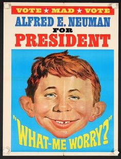 alfred e neuman for president - Google Search