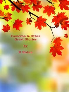 Cameron & Other Great Stories (The Great Collection of Sh... https://www.amazon.co.uk/dp/B009AS9UKE/ref=cm_sw_r_pi_dp_NLhzxbA35999T  - A must read! This is a very entertaining piece of work that will keep you interested from beginning to end.