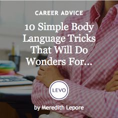 #Ask4More | #Skills Building: 10 Simple Body Language Tricks that will do wonders #bodylanguage