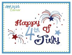 INSTANT DOWNLOAD Happy 4th of July by AppliqueCornerDesign on Etsy