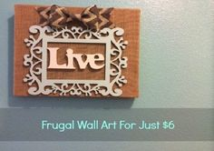Create Frugal Wall Art For Just $6 - MoneySavingQueen - April 2014