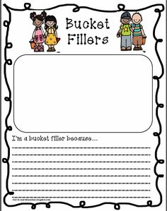 I'm a bucket filler because....  This activity will be great to do after we read and talk about bucket fillers.