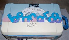 A cooler painted for Bonnaroo? Must do.
